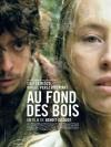 Фестиваль французского кино. В лесной чаще