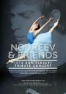 Фильм-концерт «Нуреев и друзья»