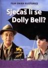 Помнишь ли ты, Долли Белл?